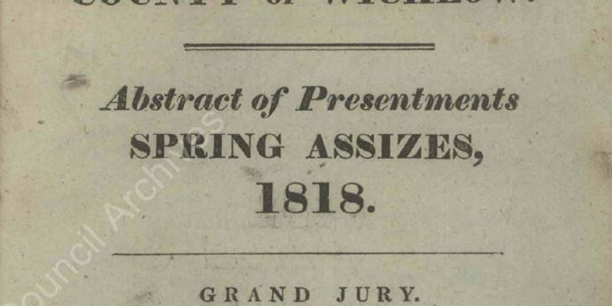 Wicklow Grand Jury Presentments 1818 to 1899